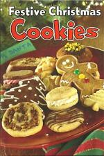 FESTIVE CHRISTMAS COOKIES Cookbook Traditional Favorites All New Recipes