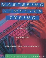 Mastering Computer Typing :A Painless Course for Beginners and Professionals NEW