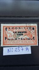 TOP  !!!! 83% DE REMISE FRANCE STAMP YVERT N° 257 A  LE HAVRE EXHIBITION USED