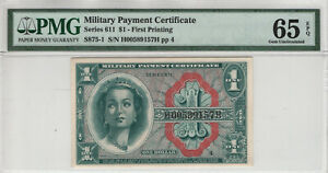 SERIES 611 $1 DOLLAR FIRST PRINTING MILITARY PAYMENT CERTIFICATE PMG GEM 65 EPQ