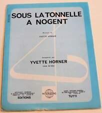 Partition vintage sheet music YVETTE HORNER : La Tonnelle à Nogent * Accordeon