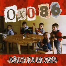 OXO 86 Fröhlich sein und singen CD (2007 Pukemusic) Neuware!