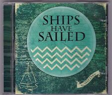 Someday [E.P.] by Ships Have Sailed (CD) 6 Tracks.
