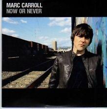 (679Y) Marc Carroll, Now or Never - DJ CD