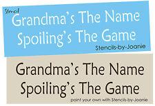 Stencil Grandma Name Spoiling Game Children Kids Baby Nana Family Primitive Sign