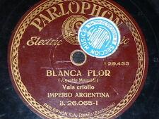 TANGO 78 rpm RECORD Parlophon IMPERIO ARGENTINA Mi caballo murio / Blanca flor