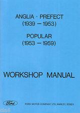 Ford Anglia Prefect Popular E93A E83W E04C 1939-59 Workshop Repair Manual *NEW