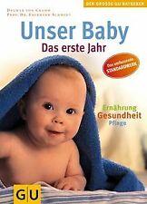 Unser Baby. Das erste Jahr. Pflege, Ernährung, Gesundhei... | Buch | Zustand gut