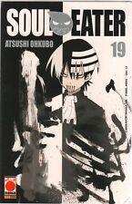 Atsushi Ohkubo - SOUL EATER n. 19 PLANET MANGA Panini