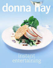 Instant Entertaining By Donna Hay Paperback