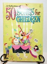 1964 A collection of 50 Songs For Children Sheet Music Chords Piano Organ