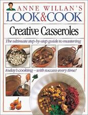 Creative Casseroles (Anne Willans Look and Cook)
