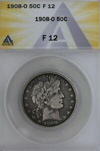 1908-O  .50 ANACS   F 12   Barber Half Dollar, Liberty Head Half, 50 Cents