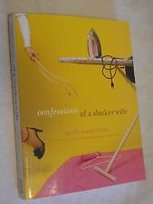 Confessions Of A Slacker Wife by Muffy Mead-Ferro (2005, Paperback
