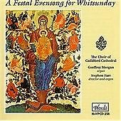 A Festal Evensong for Whitsunday, Choir of Guildford Cathedral, Ge, Very Good