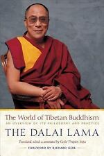 NEW The World of Tibetan Buddhism: Philosophy and Practice by  The Dalai Lama