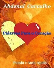 USED (LN) Palavras Para o Coração (Portuguese Edition) by Abdenal Carvalho