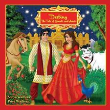 Destiny: The Tale of Sonali and Amir (Paperback or Softback)