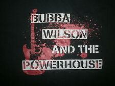 BUBBA WILSON & POWERHOUSE CONCERT T SHIRT Dundee Michigan Guitar Blues Rock Band