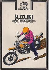 SUZUKI A50/100 M15/31 K10/11 TC/TS90&125 TS185 TS250R TM400 '64-74 REPAIR MANUAL