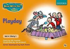 Read Write Inc. Phonics: Orange Set 4 Storybooks: Playday by Ruth Miskin, Gill …