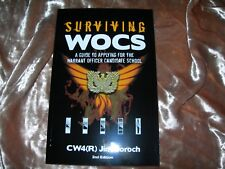 Surviving WOCS Guide to Applying for the Warrant Officer Candidate School 2nd Ed