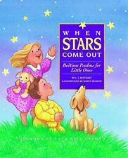 When Stars Come Out: Bedtime Psalms for Little One