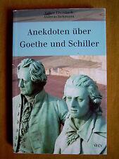 """""""Anekdoten über Goethe und Schiller"""" von Volker Ebersbach und Andreas Siekmann"""