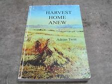 Adrian Twitt - Harvest Home Anew