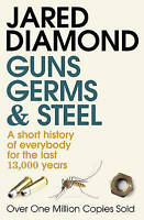 Guns, Germs and Steel: A short history of everyb, Jared M. Diamond, New