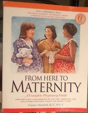 From Here to Maternity a Complete Pregnancy Guide
