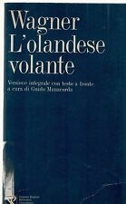 L'OLANDESE VOLANTE - RICCARDO WAGNER - (GERMAN TEXT)