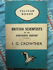 Pelican Book A74 British Scientists of the 19th Century Vol1  Davy Faraday Joule