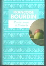 Rendez-vous à Kerloc'h.Françoise BOURDIN.France loisirs CV011