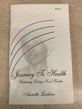 Annette Larkins Journey to Health #1