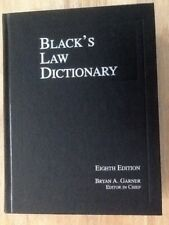 BLACK'S LAW DICTIONARY 8TH EDITION BLACK'S LAW DICTIONARY By Bryan A. Garner