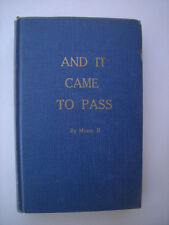 AND IT CAME TO PASS by Moses II ARTHUR L. WALTERS 1955 Signed RARE BOOK