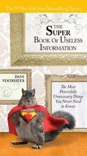 The Super Book of Useless Information: The Most Powerfully Unnecessary Things Yo