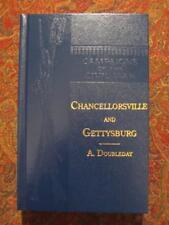 CHANCELLORSVILLE AND GETTYSBURG - 1882 FIRST EDITION REPRINT GEN ABNER DOUBLEDAY