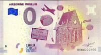 BILLET 0  EURO AIRBORNE MUSEUM FRANCE  2018  NUMERO 100