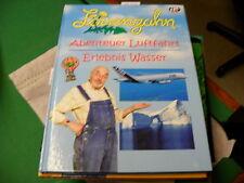 Löwenzahn - Abenteuer Luftfahrt / Erlebnis Wasser von Bettina Grabis   gebunden