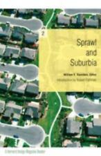 Sprawl and Suburbia: A Harvard Design Magazine Reader - Acceptable - Saunders, W