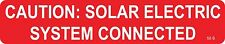100 ea. Solar Warning Labels - Caution Solar Electric System Connected