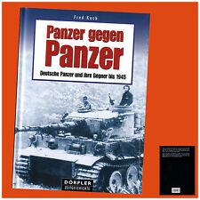 Panzer gegen Panzer. Deutsche Panzer und ihre Gegner bis 1945 (Fred Koch, 2003)