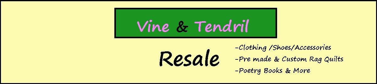 Vine and Tendril Resale