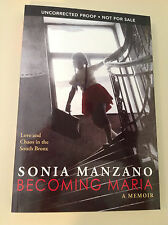 NEW SIGNED SONIA MANZANO  Becoming Maria (Sesame Street) ARC Uncorrected Proof