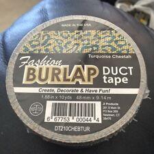 "Fashion Burlap Duct Tape Turquoise Cheetah 1.88"" x 10yds New!!!"