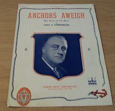 """1935 U.S. Navy Sheet Music Song~""""Anchors Aweigh"""" President Fdr/Roosevelt~"""