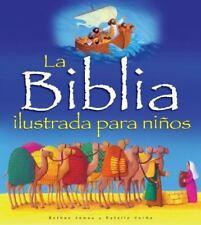 La Biblia Ilustrada Para Ninos (Hardback or Cased Book)