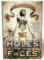 Signed Limited Edition Holes For Faces by Ramsey Campbell Hardcover Dark Regions